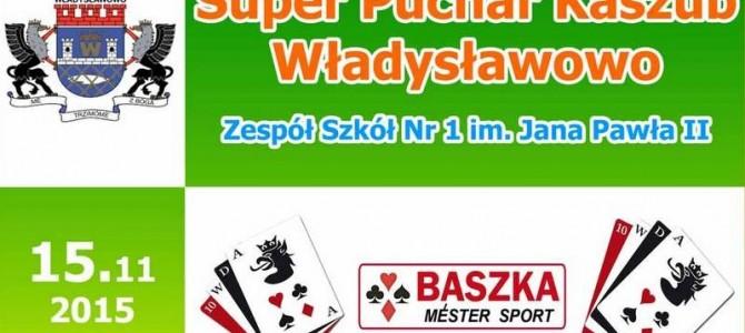 Władysławowo. Walczymy o Super Puchar Kaszub.